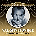 Vaughn Monroe Forever Gold - Riders In The Sky (Remastered)