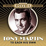 Tony Martin Forever Gold - To Each His Own (Remastered)