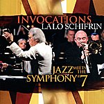 Lalo Schifrin Invocations: Jazz Meets The Symphony #7