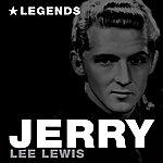 Jerry Lee Lewis Legends (Remastered)