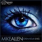 Mike Allen Open Your Eyes