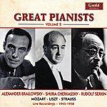 Alexander Brailowsky Great Pianists - Vol. 2, Brailowsky, Cherkassky, Serkin