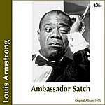 Louis Armstrong Abassador Satch (Original Album)