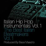 Bassi Maestro Italian Hip Hop Instrumentals Vol.1