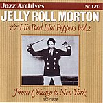 Jelly Roll Morton Jelly Roll Morton And His Red Hot Peppers Vol.2