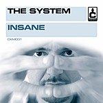 The System Insane