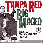 Tampa Red Tampa Red & Big Maceo