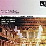 Wiener Symphoniker Johann Sebastian Bach : Mass In B Minor, Bwv 232 (Wien 1950)