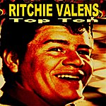 Ritchie Valens Ritchie Valens Top Ten