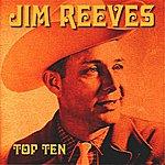 Jim Reeves Jim Reeves Top Ten