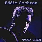 Eddie Cochran Eddie Cochran Top Ten