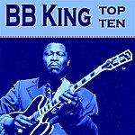 B.B. King Bb King Top Ten