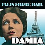 Damia Paris Music Hall - Damia