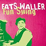 Fats Waller Fats Waller, Fun Swing