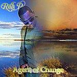 Rob P Agent Of Change