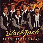 BlackJack Du Och Jag Och Karleken (Digital)