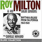 Roy Milton Rhythm & Blues From California