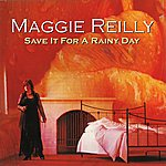 Maggie Reilly Save It For A Rainy Day