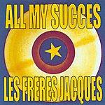 Les Frères Jacques All My Succes