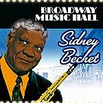 Sidney Bechet Broadway Music Hall - Sidney Bechet