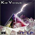 Kid Vicious My Lp