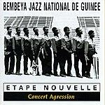 Bembeya Jazz National Etape Nouvelle : Concert Agression (Live Au Stade Modibo Keita À Bamako)