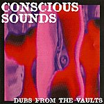 Centry Conscious Sounds Presents Dubs From The Vaults
