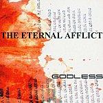 The Eternal Afflict Godless