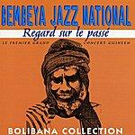Bembeya Jazz National Regard Sur Le Passé (Le Premier Grand Concert Musical Guinéen En 2 Parties)