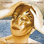 Mina Lochness Vol. 1 & 2 (2001 Digital Remaster)