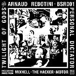 Arnaud Rebotini Personal Dictator