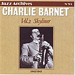 Charlie Barnet Charlie Barnet - 1940-1945 (Vol 2)