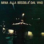 Mina Mina Alla Bussola Dal Vivo (2001 Digital Remaster)