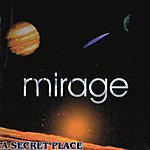 Mirage A Secret Place
