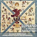Leonard Bernstein Copland: El Salón México, Music For The Theatre