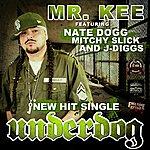 Mr. Kee Underdog - Single