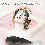 Mina Del Mio Meglio N. 5 (2001 Digital Remaster)