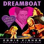 Eddie Fisher Dreamboat (Remastered)