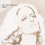Mina Del Mio Meglio N. 1 (2001 Digital Remaster)