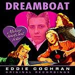 Eddie Cochran Dreamboat (Remastered)
