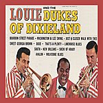 The Dukes Of Dixieland Louis And The Dukes