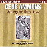 Gene Ammons Blowing The Blues Away