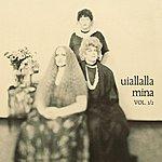 Mina Uiallalla Vol. 1/2 (2001 Digital Remaster)