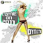 Dynamik Come On 2011 - Single