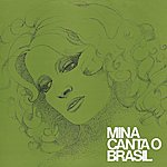 Mina Mina Canta O Brasil (2001 Digital Remaster)