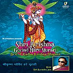 Ravindra Jain Shri Krishna Govind Hare Murari Vol 1