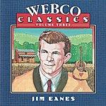 Jim Eanes Webco Classics, Vol. 3