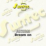 Aikon Dream On