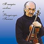 Piergiorgio Farina IL Magico Violino