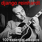 Django Reinhardt 100 Essential Classics